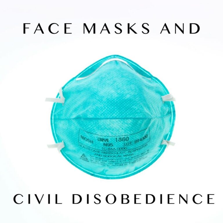 Face Masks and Civil Disobedience