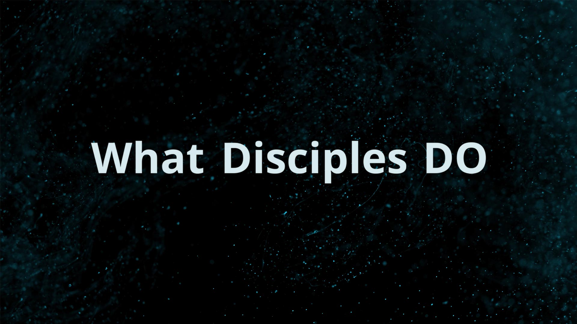 What Disciples DO Image